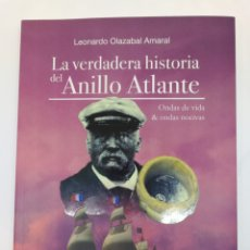 Libros: LA VERDADERA HISTORIA DEL ANILLO ATLANTE. Lote 177756560