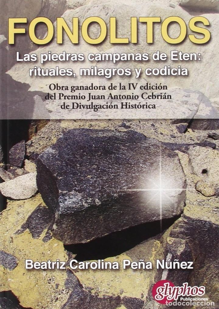 FONOLITOS. LAS PIEDRAS CAMPANAS DE ETÉN (BEATRIZ C. PEÑA NÚÑEZ) GLYPHOS 2014 (Libros Nuevos - Historia - Arqueología)