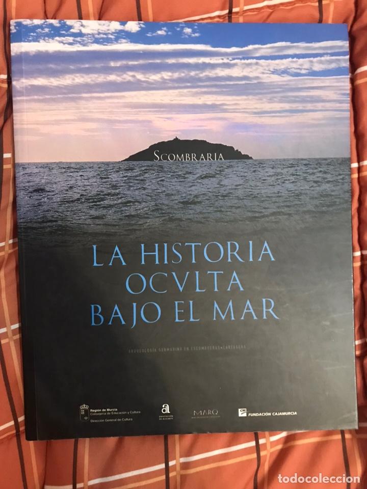 LIBRO MARQ ALICANTE MURCIA LA HISTORIA A TRAVES DEL MAR 100 PAG (Libros Nuevos - Historia - Arqueología)