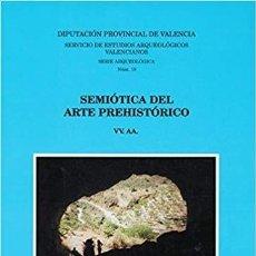Libros: LIBRO SEMIÓTICA DEL ARTE PREHISTÓRICO - 2001. Lote 192969741