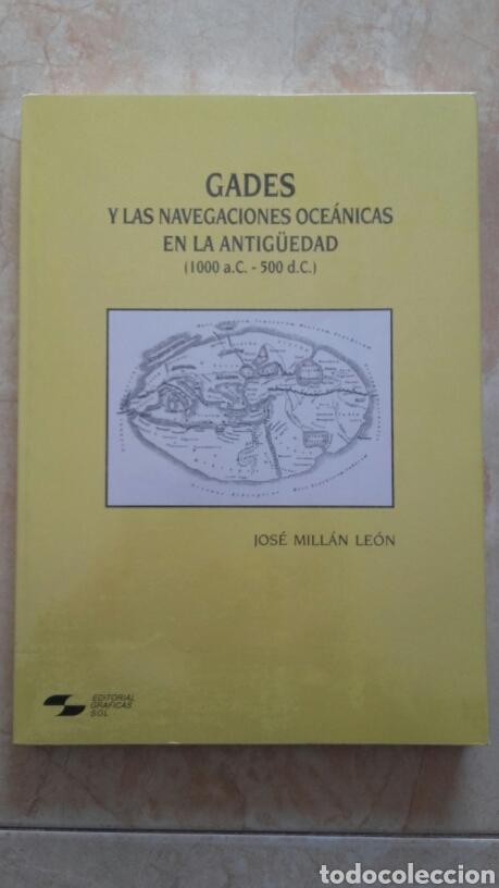 GADES Y LAS NAVEGACIONES OCEÁNICAS EN LA ANTIGÜEDAD. (Libros Nuevos - Historia - Arqueología)