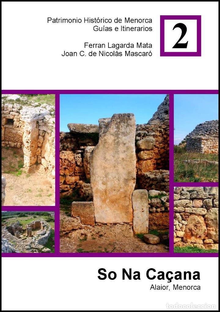SO NA CAÇANA. ALAIOR. MENORCA. (Libros Nuevos - Historia - Arqueología)