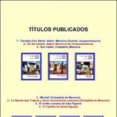 Libros: (7 VOLÚMENES) PATRIMONIO HISTÓRICO DE MENORCA Y LA ARQUEOLOGÍA DE MENORCA COMPLETAS. ENCICLOPEDIA.. Lote 205441941