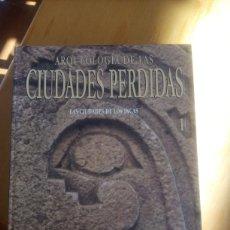 Libros: ARQUEOLOGÍA DE LAS CIUDADES PERDIDAS. Lote 208876613