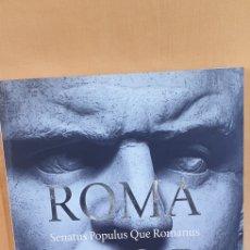 Libros: CATÁLOGO DE LA EXPOSICIÓN EN CANAL DEL ROMANO IMPERIO Y LA ENTRADA AL RECINTO (2008). Lote 209012707