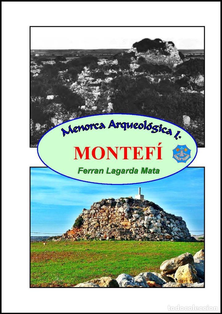 MENORCA ARQUEOLÓGICA I: MONTEFÍ (CIUTADELLA DE MENORCA). (ARQUEOLOGÍA - ARTE) (LAGARDA) (Libros Nuevos - Historia - Arqueología)
