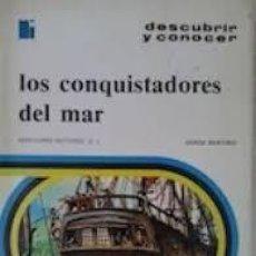 Libros: LOS CONQUISTADORES DEL MAR - SERGE BERTINO. Lote 210100666