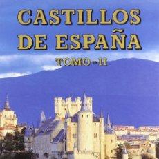 Libros: CASTILLOS DE ESPAÑA TOMO II: CASTILLA-LA MANCHA Y CASTILLA LEÓN (TESOROS EVEREST). Lote 215568288
