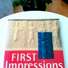 Libros: FIRST IMPRESSIONS, 1987 (2005). Y. CYLINDER SEALS IV, 2016. COLLON. Lote 216834263