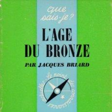 Libros: L'AGE DU BRONZE. Lote 216863833