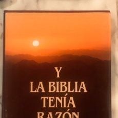 Libros: Y LA BIBLIA TENIA RAZON (WERNER KELLER). Lote 222686870