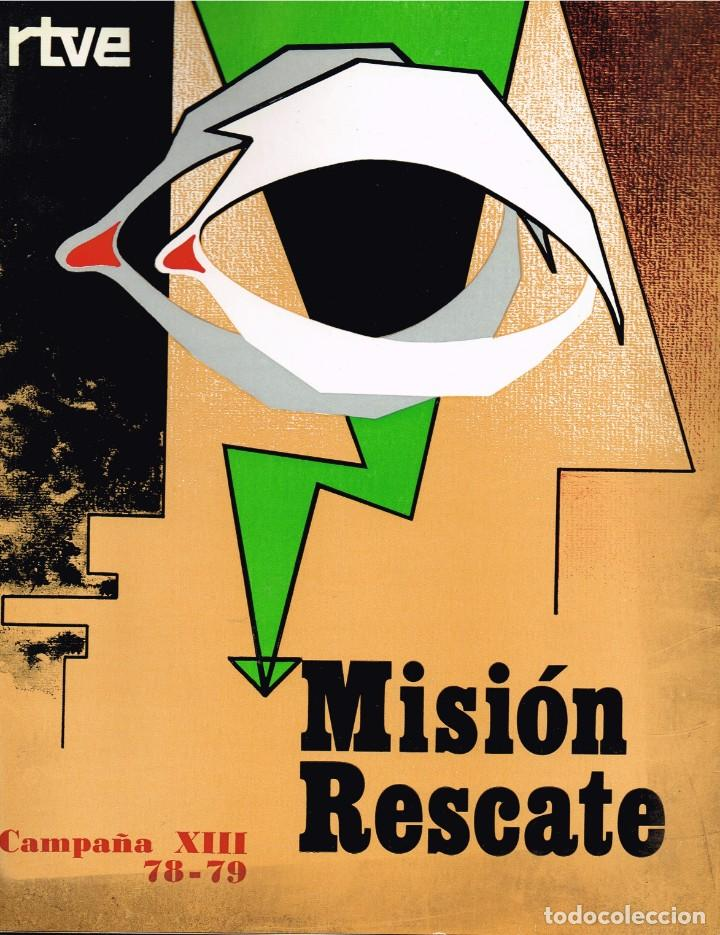 Libros: 1980 Campaña XIII 1798 1979 RTVE Misión Rescate - Lista Grupos Ganadores... Hallazgos Arqueológicos - Foto 2 - 223763722