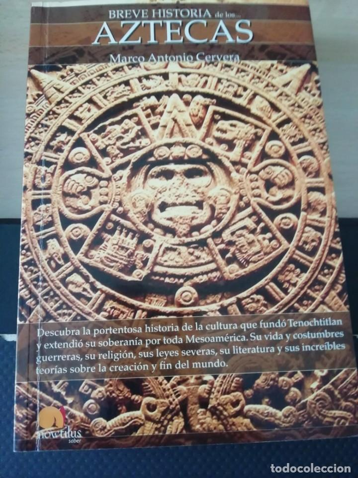 AZTECAS DE MARCO ANTONIO CERVERA (Libros Nuevos - Historia - Arqueología)