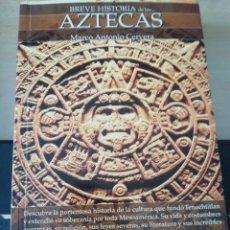 Libros: AZTECAS DE MARCO ANTONIO CERVERA. Lote 224429910
