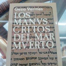 Libros: LOS MANUSCRITOS DEL MAR MUERTO DE GEZA VERMES. Lote 224827672