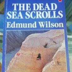 Libros: THE DEAD SEA SCROLLS POR EDMUND WILSON EN INGLÉS. Lote 226272348