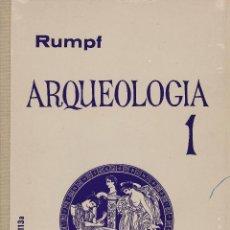 Libros: ARQUEOLOGÍA 1 - RUMPF. Lote 228584237