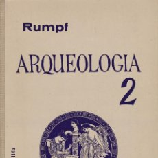 Libros: ARQUEOLOGÍA 2 - RUMPF. Lote 228584387