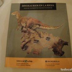 Libros: DINOSAURIOS EN LA RIOJA. GUÍA DE YACIMIENTOS PALEOICNOLÓGICOS. AÑO 1997. NUEVO.. Lote 232683780