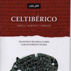 Libros: CELTIBÉRICO LENGUA, ESCRITURA, EPIGRAFÍA. Lote 235599725