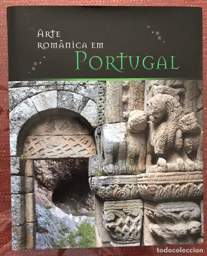 LIBRO ARTE ROMÁNICO EN PORTUGAL. COMPLETO. EN 1 SOLO TOMO. GRAN FORMATO (Libros Nuevos - Historia - Arqueología)