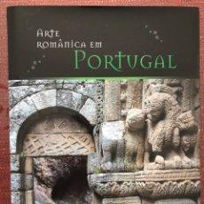 Libros: LIBRO ARTE ROMÁNICO EN PORTUGAL. COMPLETO. EN 1 SOLO TOMO. GRAN FORMATO. Lote 245580230