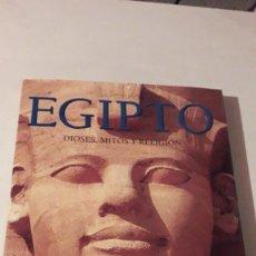Libros: EGIPTO - DIOSES, MITOS Y RELIGIÓN. Lote 246451200
