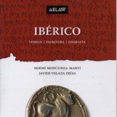 Libros: IBÉRICO LENGUA I ESCRITURA I EPIGRAFÍA. Lote 246799785