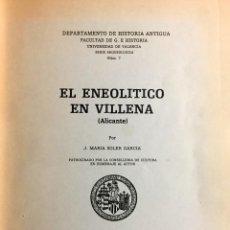 Libros: VILLENA - EL ENEOLÍTICO EN VILLENA, POR JOSÉ MARÍA SOLER GARCÍA. Lote 255331285