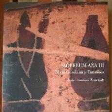 Libros: SIDEREUM ANA III. EL RÍO GUADIANA Y TARTESOS. Lote 262307020