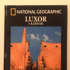 Libros: COLECCIÓN ARQUEOLOGÍA NATIONAL GEOGRAPHIC- LUXOR Y KARNAK. Lote 266973584