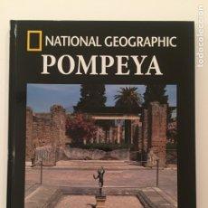 Libros: COLECCIÓN ARQUEOLOGÍA NATIONAL GEOGRAPHIC- POMPEYA. Lote 266974194