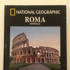 Libros: COLECCIÓN ARQUEOLOGÍA NATIONAL GEOGRAPHIC- ROMA. Lote 266974289