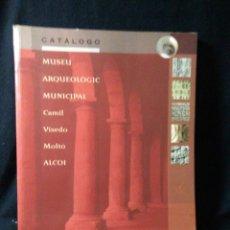 Libros: LIBRO CATALOGO MUSEO ARQUEOLOGICO MUNICIPAL ALCOI VALENCIA ,. Lote 269738218