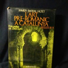 Libros: L'ART PRE-ROMANIC A CATALUNYA SEGLE IX-X ,XAVIER BARRAL I ALTET ,1981. Lote 269768463