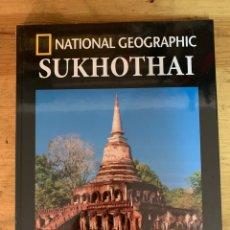 Libri: COLECCIÓN ARQUEOLOGÍA NATIONAL GEOGRAPHIC SUKHOTHAI. Lote 277539043