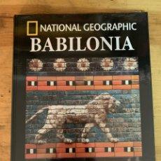 Libros: COLECCIÓN ARQUEOLOGÍA NATIONAL GEOGRAPHIC BABILONIA. Lote 277540273