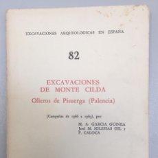 Libros: EXCAVACIONES DE MONTE CILDA. OLLEROS DE PISUERGA (PALENCIA) 1966-69. IBERO-ROMANO.. Lote 287995673