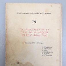 Libros: EXCAVACIONES DE LA CASA DE VELAZQUEZ EN BELO 1966-71 (BOLONIA-CÁDIZ). Lote 287997488