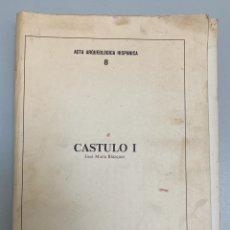 Libros: EXCELENTE LIBRO DE CASTULO. JOSE M. BLÁZQUEZ. ACTA ARQUEOLÓGICA HISPÁNICA 8. MADRID 1975.. Lote 288477703