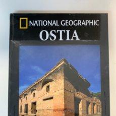 Livres: COLECCIÓN ARQUEOLOGÍA NATIONAL GEOGRAPHIC OSTIA. Lote 288723583