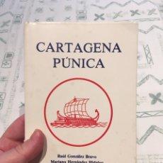Libros: CARTAGENA PÚNICA (HISTORIA). Lote 289001753