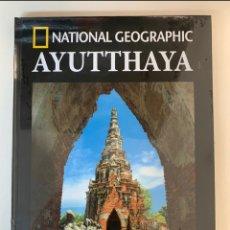 Libros: COLECCIÓN ARQUEOLOGÍA NATIONAL GEOGRAPHIC AYUTTHAYA- NUEVO. Lote 289016023