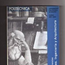 Libros: VI CICLO DE CONFERENCIAS HUMANIDADES, INGENIERÍA Y ARQUITECTURA. UNIVERSIDAD POLITÉCNICA DE MADRID. Lote 8937137