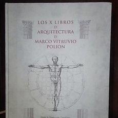 Libros: VITRUVIO, MARCO. LOS DIEZ LIBROS DE ARQUITECTURA. FACSÍMIL DEL MANUSCRITO INÉDITO DE 1ª TRADUCCIÓN. Lote 51517471
