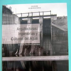 Libros: COLECCIÓN LOS OJOS DE LA MEMORIA. ARQUITECTURAS Y CULTURAS DEL AGUA. Lote 172798254