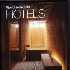 Libros: WORLD ARCHITECTS HOTELS. Lote 61343355