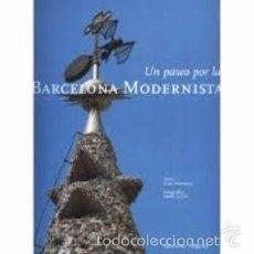 Libros: UN PASEO POR LA BARCELONA MODERNISTA. Lote 66292666