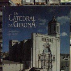 Libros: LA CATEDRAL DE GIRONA. Lote 90526813