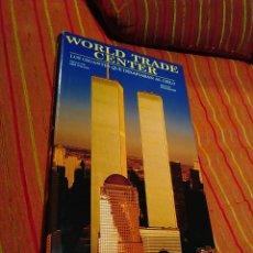 Libros: WORLD TRADE CENTER GIGANTES QUE DESAFIABAN AL CIELO M. WALLACE/ P.SKINNER-TORRES GEMELAS 11 S WTC. Lote 111214943